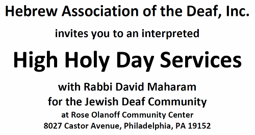 Hebrew Association of the Deaf High Holiday Services - Philadelphia, PA