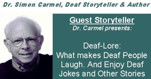 Dr. Simon Carmel, Deaf Storyteller and Author to appear in NY