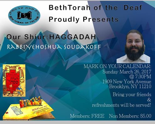 Haggadah Event - Beth Torah of the Deaf, March 26, NY