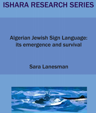 ALGERIAN JEWISH SIGN LANGUAGE: ITS EMERGENCE AND SURVIVAL